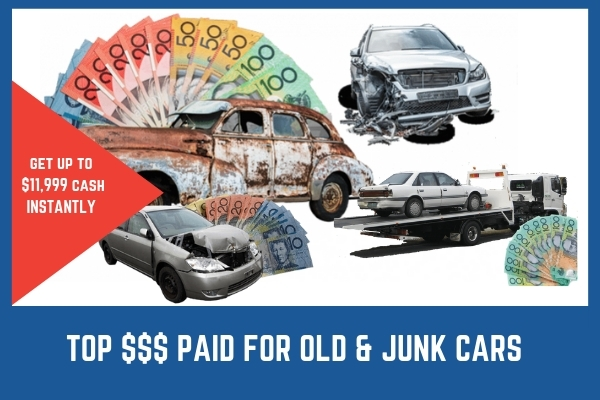 <b>JUNK & OLD CASH FOR CARS & CAR REMOVAL - INSTANT PAYMENT UP TO $11,999</b>